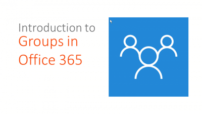 Introduction to Groups in Office 365